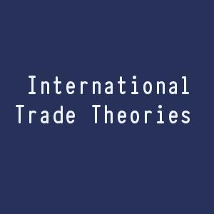 International Trade Theories
