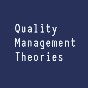 Quality Management Theories