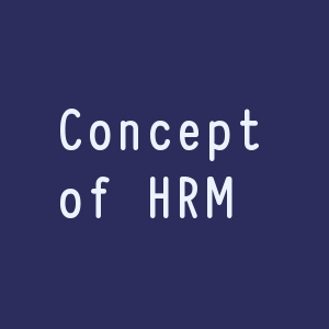 concept of hrm