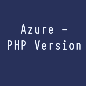 Change PHP version in Azure