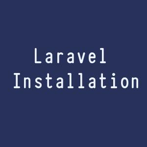 Laravel Installation