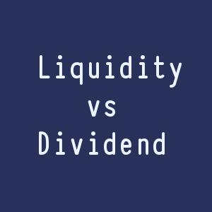Liquidity decisions vs Dividend decisions
